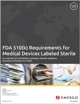 Download our free white paper on US FDA 510(k) Requirements for Devices Labeled Sterile