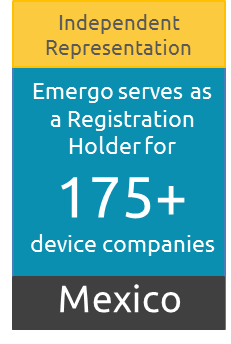 Mexico Registration Holder for over 175 device companies