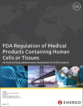 Emergo White Paper - HOW THE FDA REGULATES MEDICAL PRODUCTS MADE OF HUMAN CELLS OR TISSUES